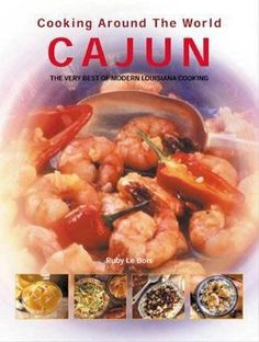 Includes all the classics from Seafood Gumbo and Jambalaya to Bananas Foster.