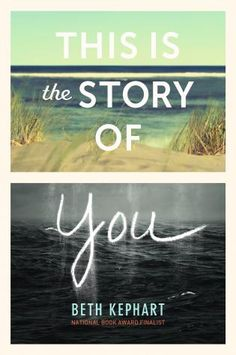 This is the Story of You, Beth Kephart (This Week's Hottest Book Releases: 4/10 – 4/16)