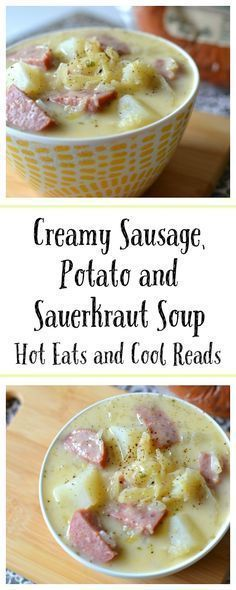 Creamy Sausage, Potato and Sauerkraut Soup Recipe Delicious and easy 30 minute meal! Perfect for weeknights or lunch and the sauerkraut adds a surprising touch of flavor! Creamy Sausage, Potato and Sauerkraut Soup Recipe from Hot Eats and Cool Reads Sauerkraut Soup Recipe, Recipes With Sauerkraut, Keilbasa And Sauerkraut, German Sausage, Sausage Potatoes, Sausage Soup, Diced Potatoes, Turkey Sausage, Gourmet