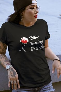 18a590e30 Items similar to Wine Lover T-Shirt, Funny Wine T-Shirt, Wine T-Shirt -  Wine Tasting Friends T-Shirt on Etsy