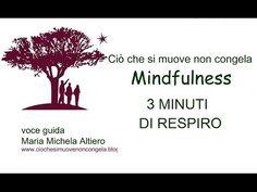 Mindfulness. Tre minuti di respiro. Mini-meditazione in 3 fasi per i momenti difficili (e non solo) - YouTube