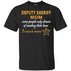 Hi everybody!   Deputy Sheriff's Mom-I Raised My Hero-Law Enforcement Gift https://lunartee.com/product/deputy-sheriffs-mom-i-raised-my-hero-law-enforcement-gift/  #DeputySheriff'sMomIRaisedMyHeroLawEnforcementGift  #Deputy #Sheriff'sLaw #MomGift #IGift #Raised