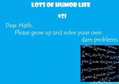 math grow up and solve your own problems funny