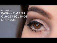 Assista esta dica sobre DICA RÁPIDA PARA OLHOS FUNDOS E PEQUENOS e muitas outras dicas de maquiagem no nosso vlog Dicas de Maquiagem.