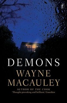 Demons by Wayne Macauley.