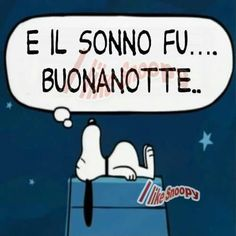 Buonanotte Good Morning Good Night, Snoopy And Woodstock, Sleep Tight, Me Too Meme, Good Mood, Charlie Brown, Family Guy, Thoughts, Memes