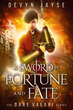 A Sword of Fortune and Fate by Devyn Jayse