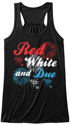 6f29564d 4th of july Red White Due Pregnancy Tank. Funny Pregnancy ShirtsPregnancy  Announcement ShirtPregnancy ...