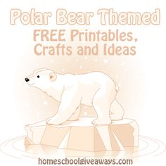 Stop by Homeschool Giveaways for a big list of FREE Polar Bear Themed Printables, Crafts, and Ideas. You'll find free printables, several craft