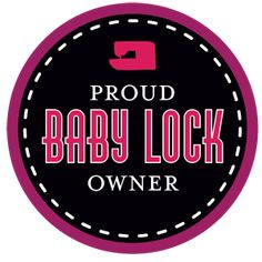 Own a Baby Lock? Grab a button to add to your blog!
