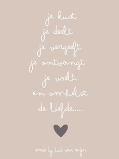 """Huis van """"Mijn"""" Dutch Words, Love Rules, Moon Quotes, Qoutes About Love, Dutch Quotes, Special Words, Any Book, Some Words, True Quotes"""