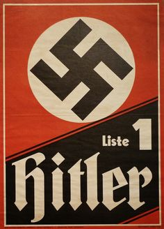 A poster promoting Adolf Hitler's 1932 presidential election campaign Nazi Party ticket