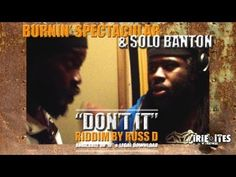 Solo Banton & Spectacular - Don't It - Irie Ites Records