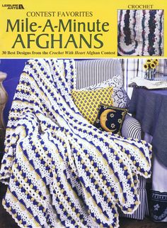 30 Mile a Minute Crochet Afghan Patterns Contest Favorites Crochet with Heart | eBay