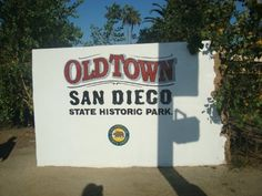 Old Town - San Diego, CA