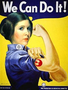 Rosie the Riveter # 12 - 8 x 10 T-shirt iron-on transfer Princess Leia Star Wars Star Wars Poster, Star Wars Art, Leia Star Wars, Rosie The Riveter, Science Fiction, Princesa Leia, The Force Is Strong, We Can Do It, Carrie Fisher