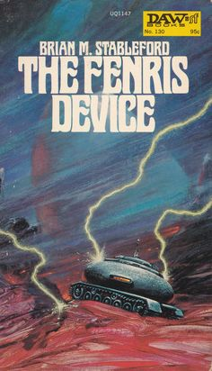 Brian M. Stableford. The Fenris Device D.A.W Book No.130