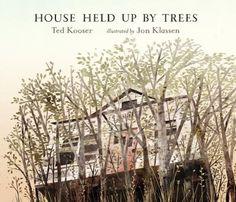 House Held Up By Trees by Ted Kooser & Jon Klassen. Any Jon Klassen-illustrated book is gorgeous. Jon Klassen, Ted, Single Tree, Mentor Texts, Reading Levels, Secret Places, Chapter Books, Children's Literature, Book Nooks