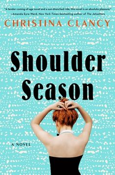 Review: Shoulder Season Book Club Books, New Books, Good Books, Books To Read, Book Lists, New York Times, Butler, Wisconsin, Minnesota