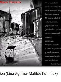 Como un exiliado camino por las callejuelas, de la ciudad más antigua, la primera en nacer.  Mi alma va adelante de mi, vacilante y ansiosa, ¿Qué la perturba? ¿Su abandono o su búsqueda de una nueva morada?  Allí estoy, sonámbula, huérfana y vencida. Añoro la playa y las altas colinas, Y aquella barca azul, que cerca de la costa, está esperándome...  Lina Agrima: composición, guitarras, voz. Eduardo Herrera: acordeón, voz. Pablo Arturo Odriozola: contrabajo Adolfo Schmidt: grabación…