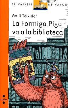 La Formiga Piga va a la biblioteca d'Emili Teixidor; Robinson Crusoe, Childrens Books, Reading, Cover, Films, Watch, Google, Children's Library, Ant