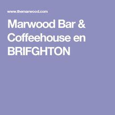 Marwood Bar & Coffeehouse  en BRIFGHTON
