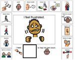 Frustration Strategies – Help the student realize that he is frustrated, then allow the student to choose (from pre-selected options) what he would like to do to calm down. I found two boards on here that I really liked and added one piece to it.  Wanted to share this one to but can't take credit for the layout.
