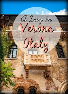 A Day in Verona, Italy