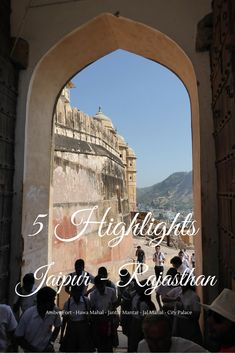 Check out my Top 5 Highlights of Jaipur, the Pink City of Rajasthan