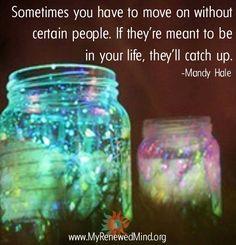 Move on quote via www.MyRenewedMind.org