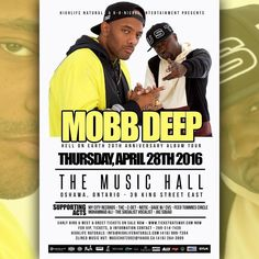 MOBB DEEP - Hell On Earth 20th Anniversary Album Tour  Thursday April 28th 2016  The Music Hall  Oshawa Ontario  39 King Street East  Tickets On Sale Now @ http://ift.tt/1ipkqek $25.00 Early Bird's - ONLY 40 FOR SALE $60.00 Meet&Greet - ONLY 50 FOR SALE - Includes Picture & Autograph from the Group  General Admission to the show.  For Bottle Service Tickets Information & More Contact - Royals Promotion - 289-314-7435  @90nickel @90nickelevents #90nickelevents #90nickel #90nickelent…