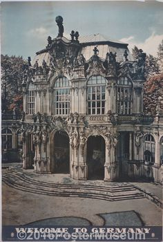 """Welcome To Germany (Baroque Architecture of the Dresden """"Zwinger"""""""