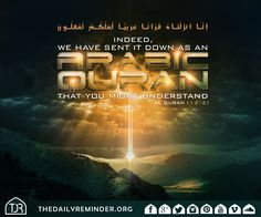 Indeed, We have sent it down as an Arabic Quran that you might understand. [12:2]  Read  More : https://www.instagram.com/p/_deY6rmtuO/