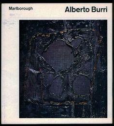 """Alberto Burri. New York, Marlborough-Gerson Gallery, 1963. Catalogo di mostra. Testo di Cesare Brandi. 19 tavole in bianco e nero e a colori (""""Plastiche"""", opere realizzate tra il 1961 e i primi mesi del 1962 in plastica trasparente)"""