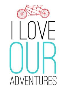 To my bike, I love our adventures...