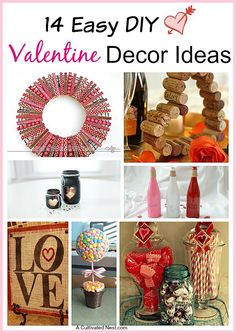 14 Easy DIY Valentine's Day Decorating Ideas. Lots of cute and creative ideas for your home!