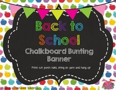 """This bunting banner reads """"Welcome Back to School"""" and is in chalkboard style with bright colors. Just print, cut, punch holes, and string onto yarn. Hang up for a festive pop of color at the beginning of the school year!"""