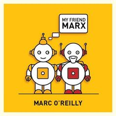 Marc O'Reilly - My Friend Marx