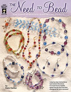 The Need to Bead includes over 60 glass bead pieces you can make quickly and easily. From earrings and bracelets to necklaces, chokers, lariats, hair clips and hairbands, this collection of jewelry designs is a treat for beading enthusiasts!