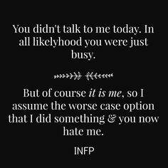 I'm an INFJ, but considering that I analyze every single thing, this happens very, very, very often.