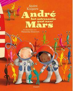 Auteur: André Kuipers Illustraties: Natascha Stenvert Uitgeverij: Moon ISBN: 9 789 048 819 577 Leeftijd: vanaf ca. 3 jaar Thema: Ruimte(vaart)  Inhoud André het astronautje en zijn vriendje A…