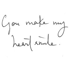 You make my heart smile. <3 :-)