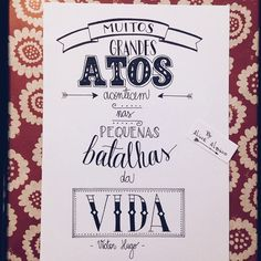 """Day 118: There are many great deeds done in the small struggles of life.  118/365 . Ilustrando o livro """"365 Dias Extraordinários"""" em 365 dias #365diasdehandlettering  #365days #365diasextraordinarios #365daysofwonder #2015challenge #desafio2015 #intrinseca #365daysproject #preceitos #precepts #typespire #goodtype #thedailytype #thedesigntip #handlettering #lettering #type #typeveryday #handmadefont #typoholic #ilovetypography #vsco #vscocam #quotes #design #instaquotes #frases…"""