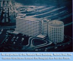 May 31, 1969: Makati Medical Center Started Operations.