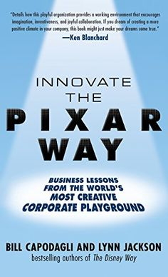Innovate the Pixar Way: Business Lessons from the World's Most Creative Corporate Playground by Bill Capodagli http://www.amazon.com/dp/0071638938/ref=cm_sw_r_pi_dp_YoInwb0CZ1TCC