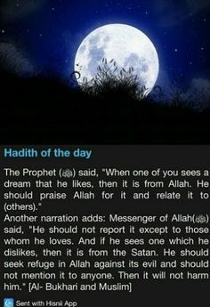 Hadith of the day - dreams Islam Beliefs, Islam Hadith, Islamic Teachings, Islam Religion, Islam Quran, Alhamdulillah, Quran Pak, Prophet Muhammad Quotes, Hadith Quotes