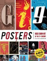 Gig posters.  Vol. 1,  Rock show art of the 21st Century /  compiled by Clay Hayes of Gigposters.com