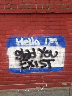 """"""" Bonjour, je suis contente."""" / Street art."""
