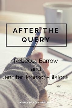 AFTER THE QUERY by Rebecca Barrow and Jennifer Johnson-Blalock   http://www.yabuccaneers.com/blog/2016/9/21/after-the-query-by-rebecca-barrow-and-jennifer-johnson-blalock