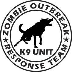Zombie Outbreak Response Team K9 Unit Vinyl Decal Sticker Label ...